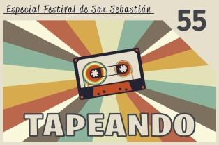 Tapeando Radio, Tapeando, Festival de Cine de San Sebastián