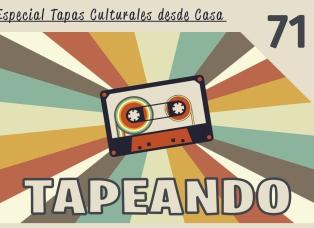 Tapeando Radio, Tapeandoradio, Tapeando, Radio, Podcast, Confinados, Cuarentena, Tapas desde casa, Tapas culturales online